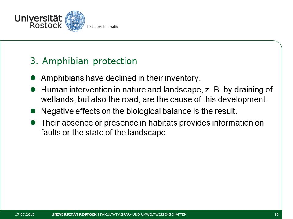 3. Amphibian protection Amphibians have declined in their inventory.