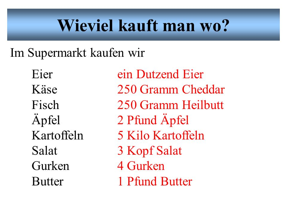 Was kauft man wo der Supermarkt