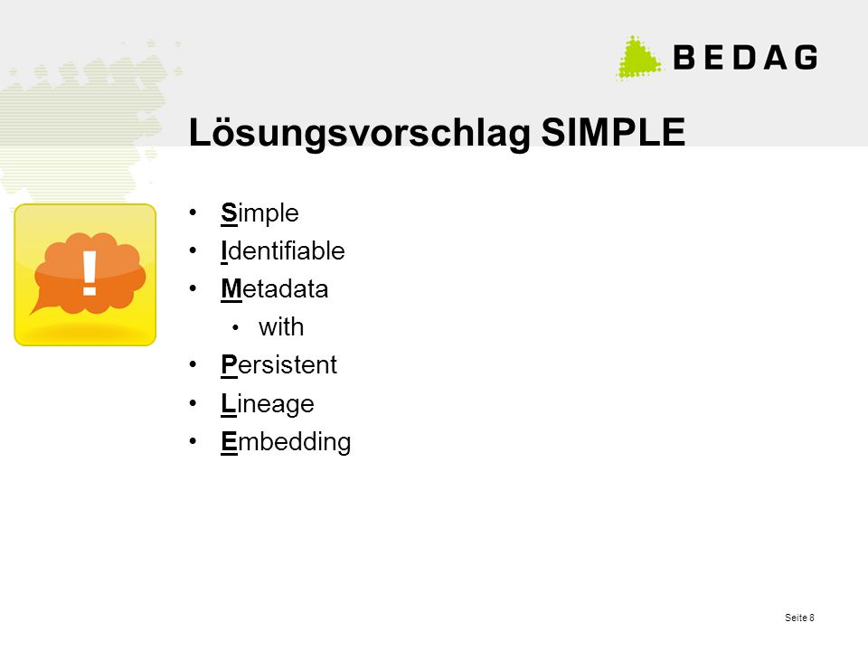 Seite 8 Lösungsvorschlag SIMPLE Simple Identifiable Metadata with Persistent Lineage Embedding
