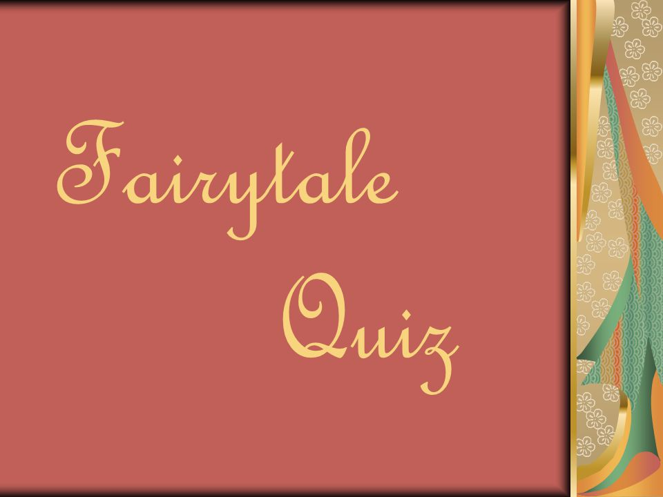 Fairytale Quiz