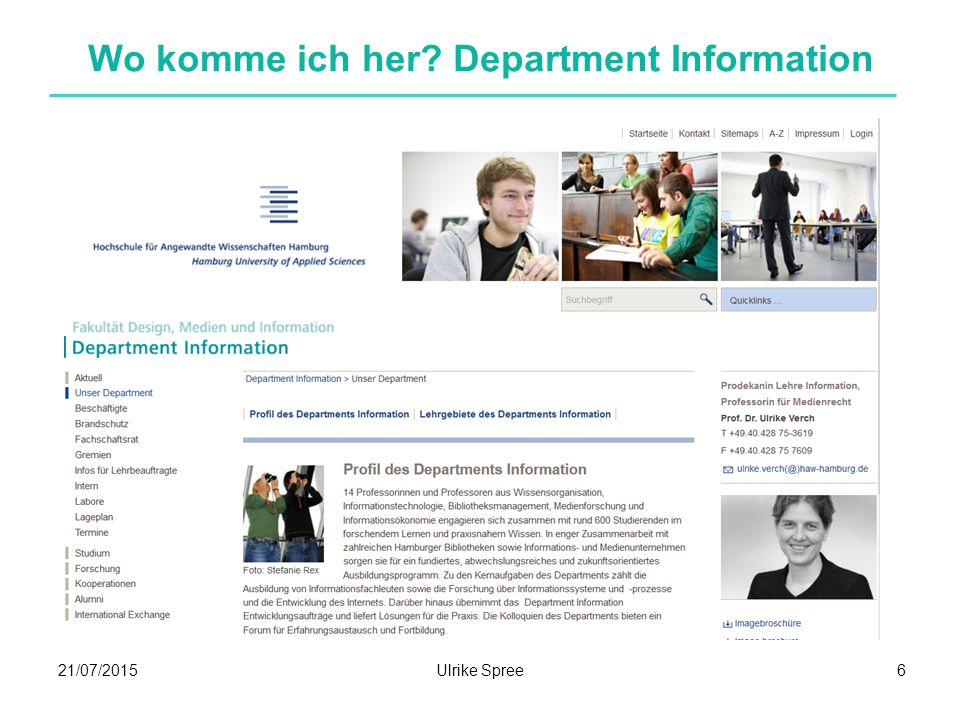 21/07/2015Ulrike Spree 6 Wo komme ich her Department Information
