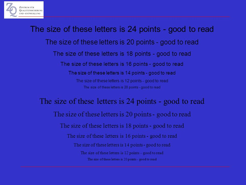 The size of these letters is 24 points - good to read The size of these letters is 20 points - good to read The size of these letters is 18 points - good to read The size of these letters is 16 points - good to read The size of these letters is 14 points - good to read The size of these letters is 12 points - good to read The size of these letters is 20 points - good to read The size of these letters is 24 points - good to read The size of these letters is 20 points - good to read The size of these letters is 18 points - good to read The size of these letters is 16 points - good to read The size of these letters is 14 points - good to read The size of these letters is 12 points - good to read The size of these letters is 20 points - good to read