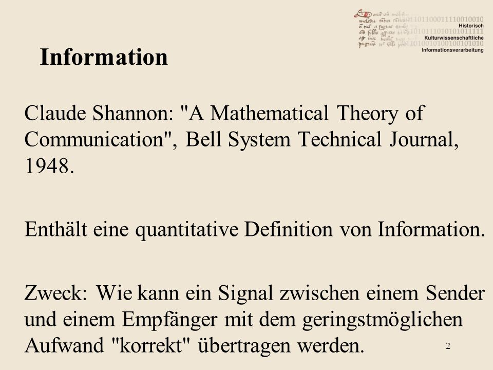 Claude Shannon: A Mathematical Theory of Communication , Bell System Technical Journal, 1948.