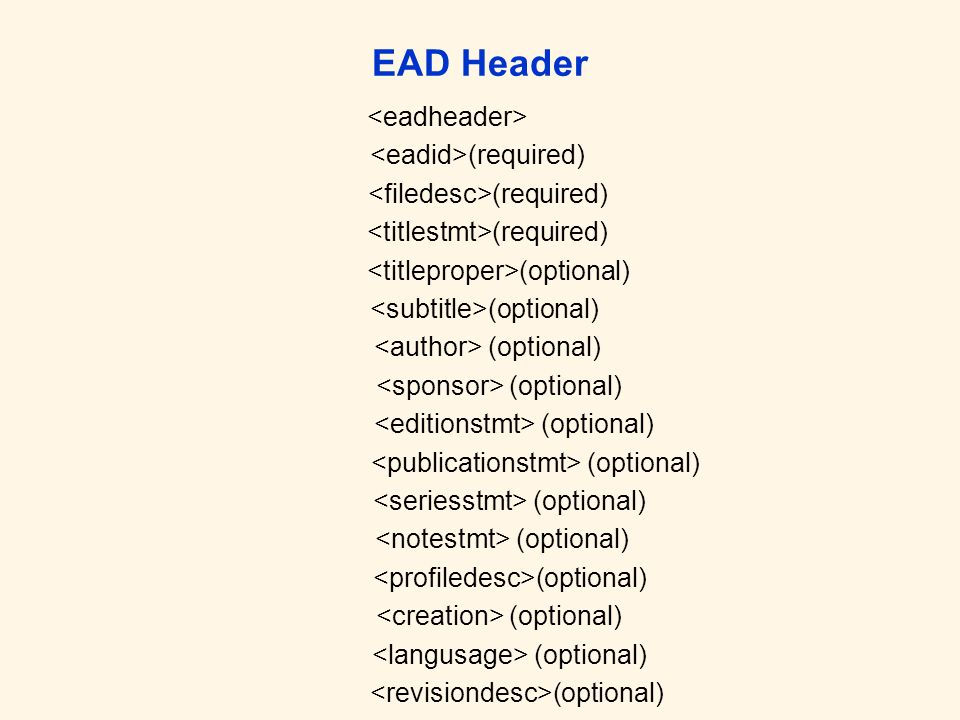 EAD Header (required) (optional)
