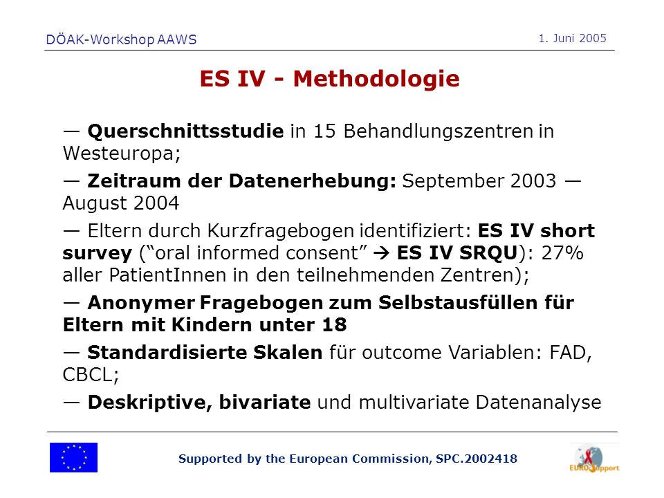 Supported by the European Commission, SPC.2002418 ES IV - Methodologie DÖAK-Workshop AAWS 1.