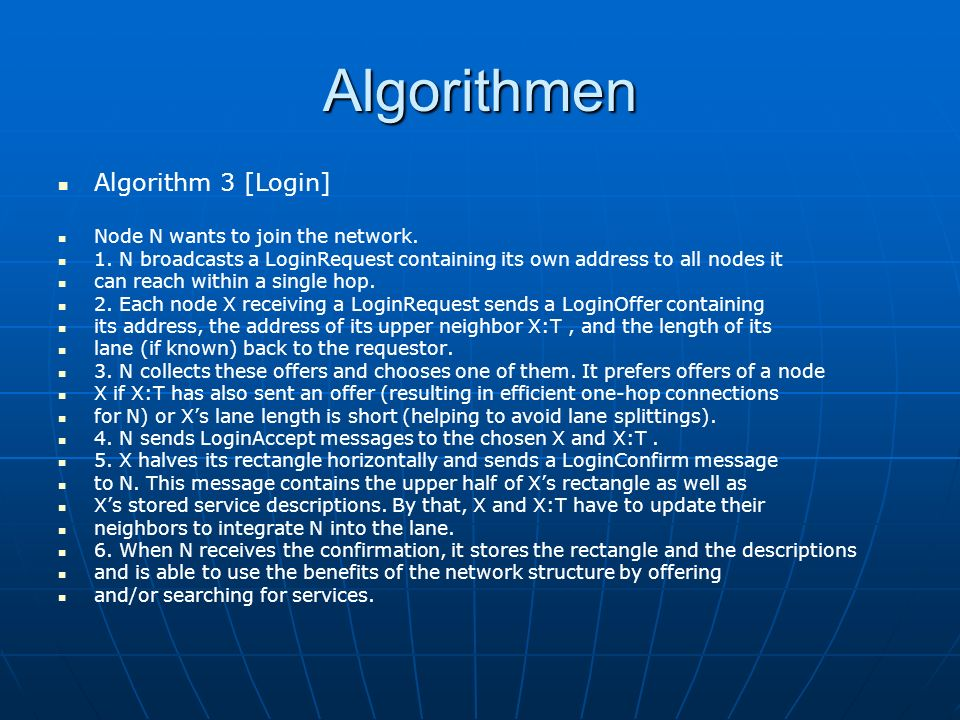 Algorithmen Algorithm 3 [Login] Node N wants to join the network.