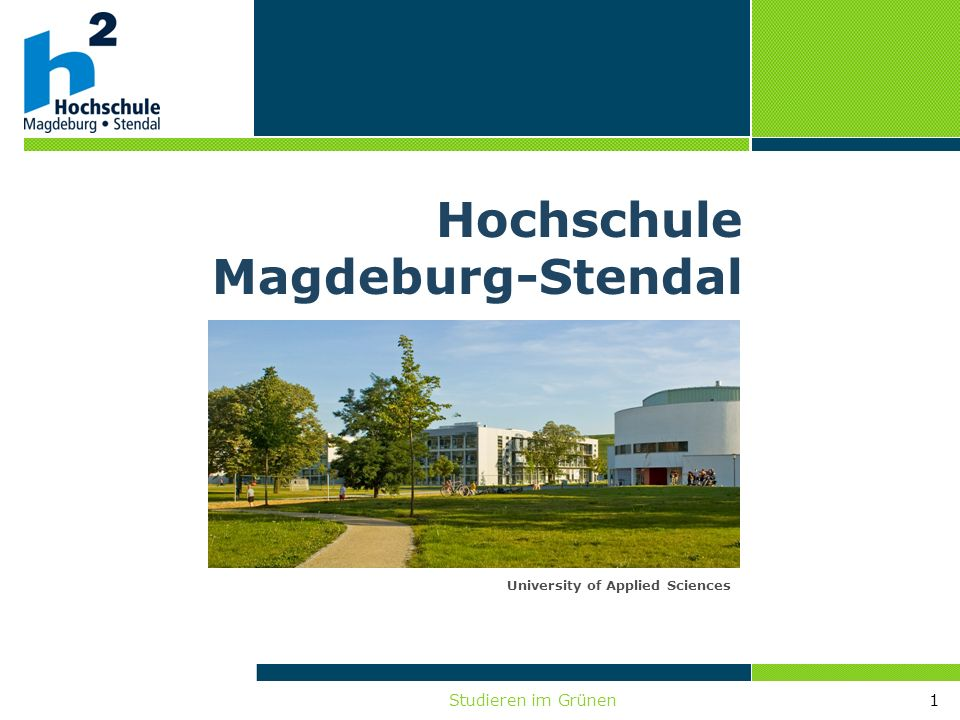 Studieren im Grünen1 University of Applied Sciences Hochschule Magdeburg-Stendal