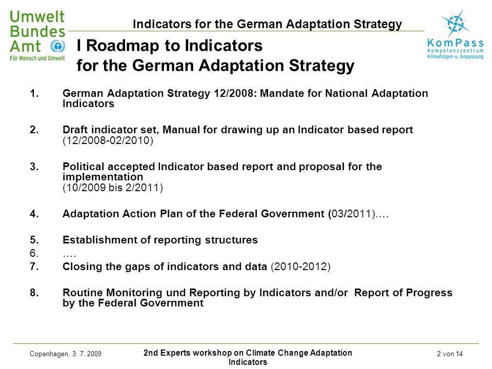 2nd Experts workshop on Climate Change Adaptation Indicators Indicators for the German Adaptation Strategy Copenhagen, 3.