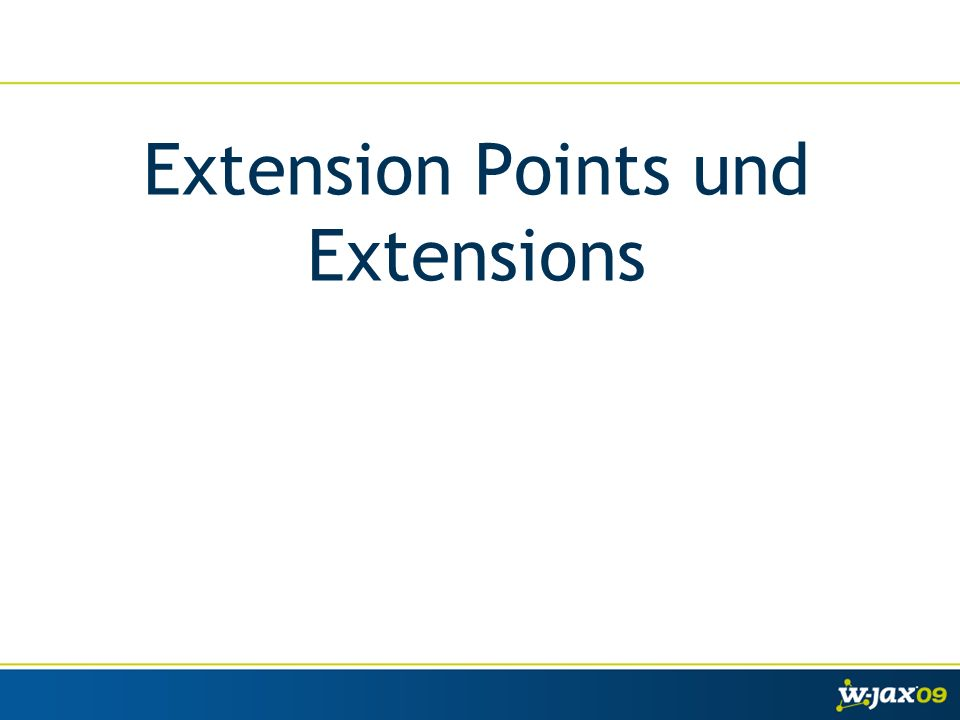 Extension Points und Extensions