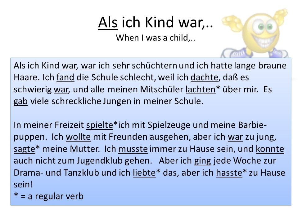 Als ich Kind war,.. When I was a child,..