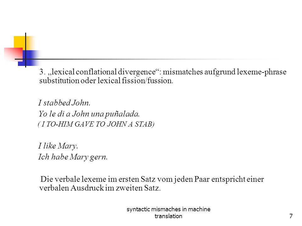 syntactic mismaches in machine translation7 3.