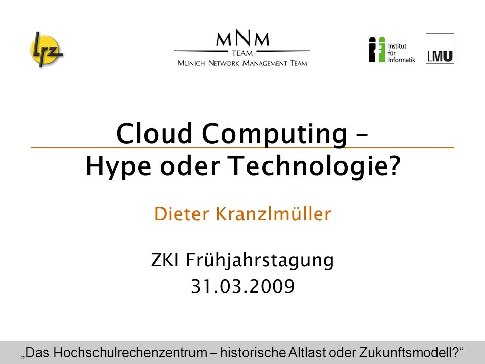 Cloud Computing – Hype oder Technologie.