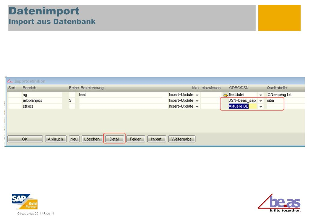 © beas group 2011 / Page 14 Datenimport Import aus Datenbank