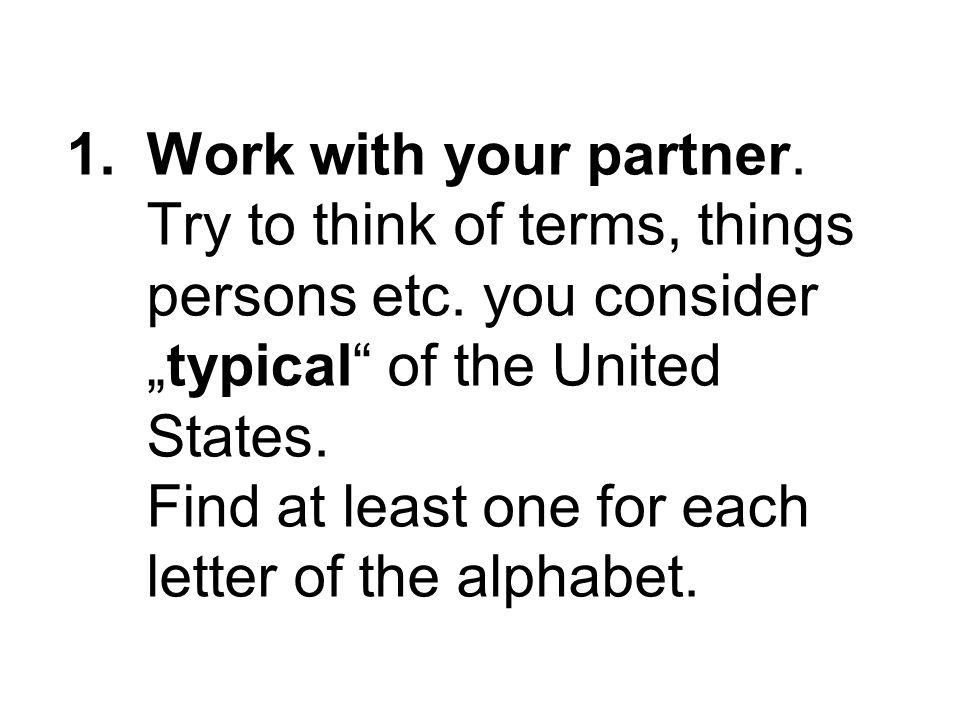 1.Work with your partner. Try to think of terms, things persons etc.