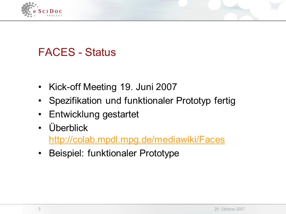 929. Oktober 2007 FACES - Status Kick-off Meeting 19.