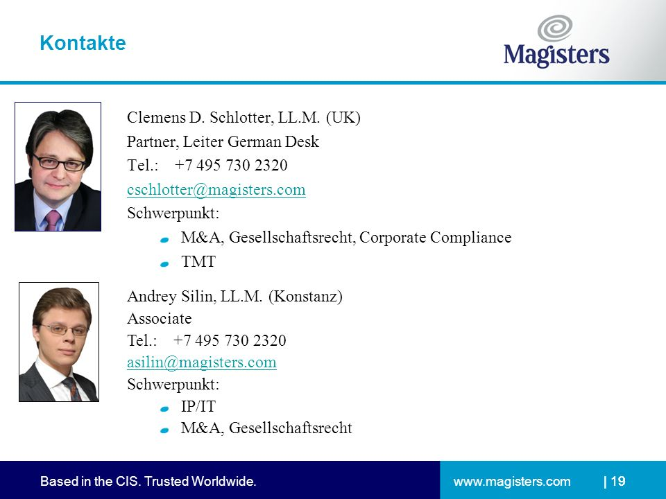 www.magisters.comBased in the CIS. Trusted Worldwide.| 19 Kontakte Clemens D.