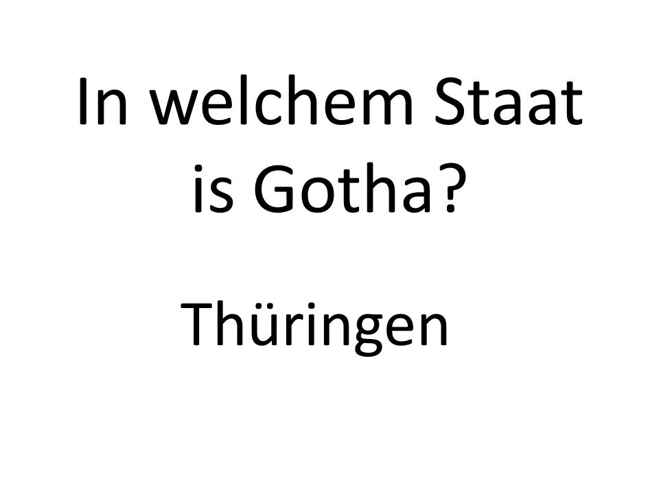 In welchem Staat is Gotha Thüringen