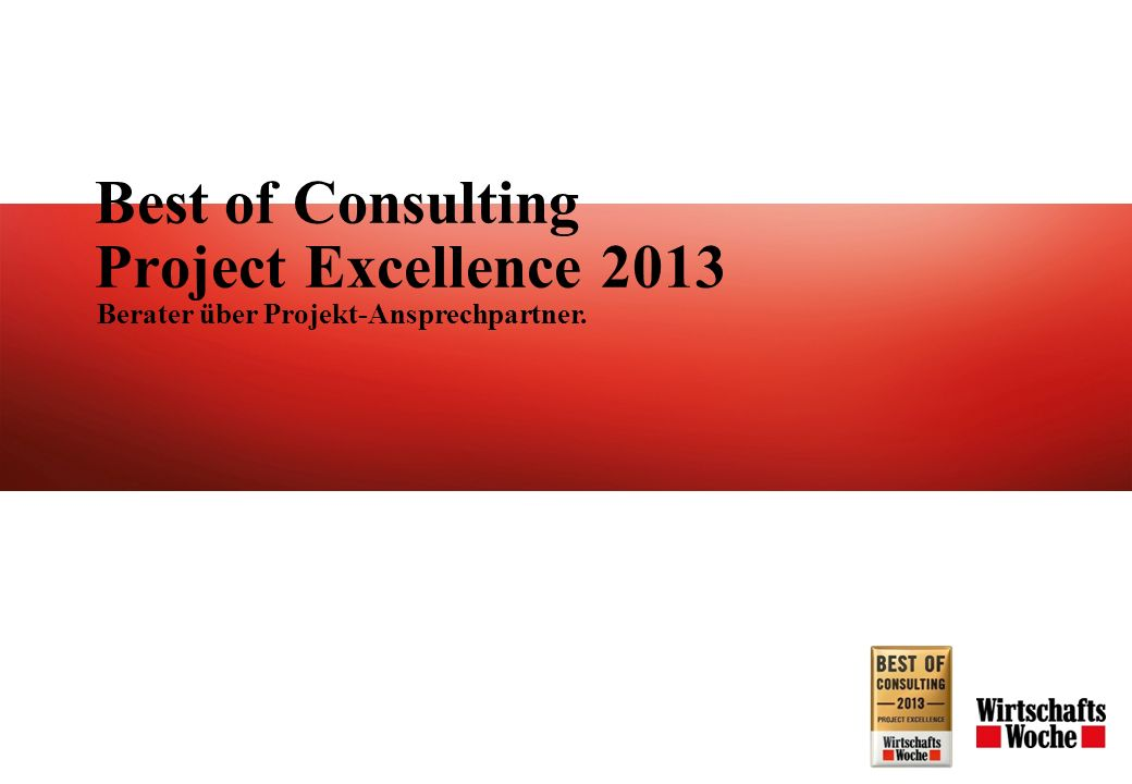 Best of Consulting Project Excellence 2013 Berater über Projekt-Ansprechpartner.