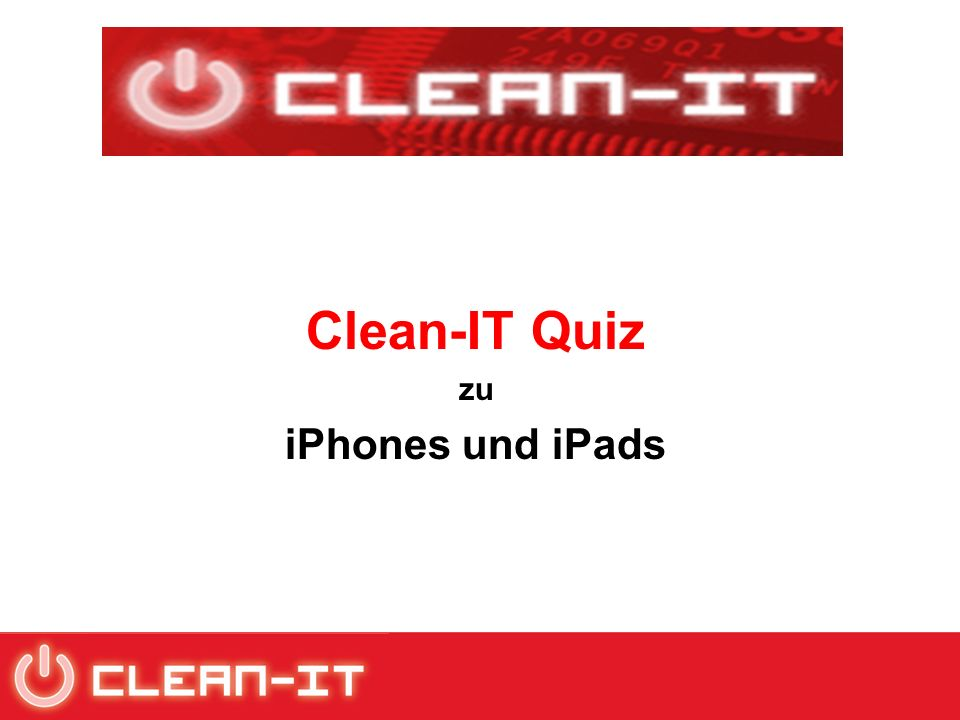 Clean-IT Quiz zu iPhones und iPads