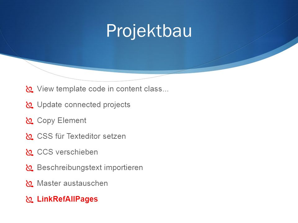 Projektbau View template code in content class...