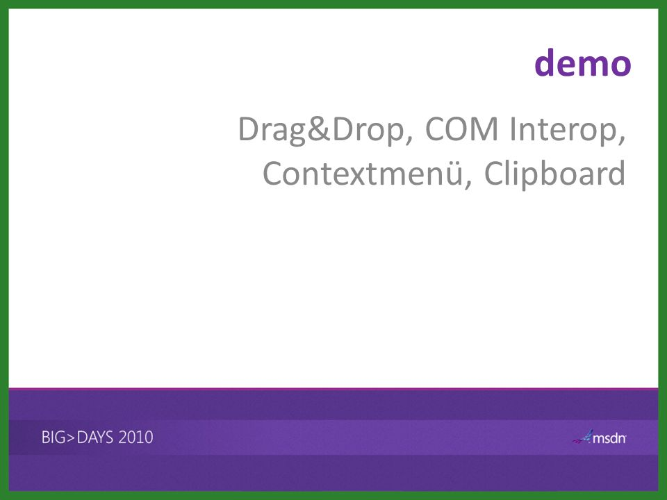 demo Drag&Drop, COM Interop, Contextmenü, Clipboard