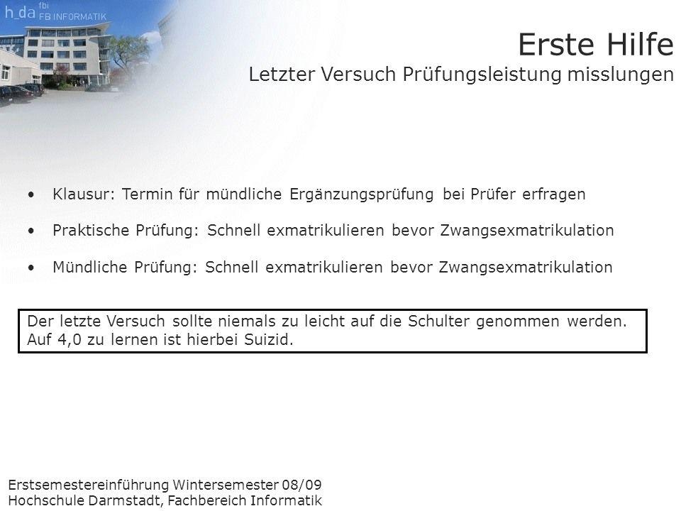 Erstsemestereinführung Wintersemester 08/09 Hochschule Darmstadt ...