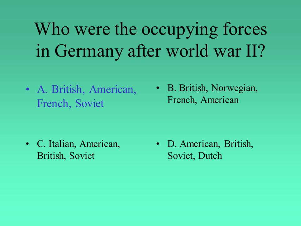 Who were the occupying forces in Germany after world war II.