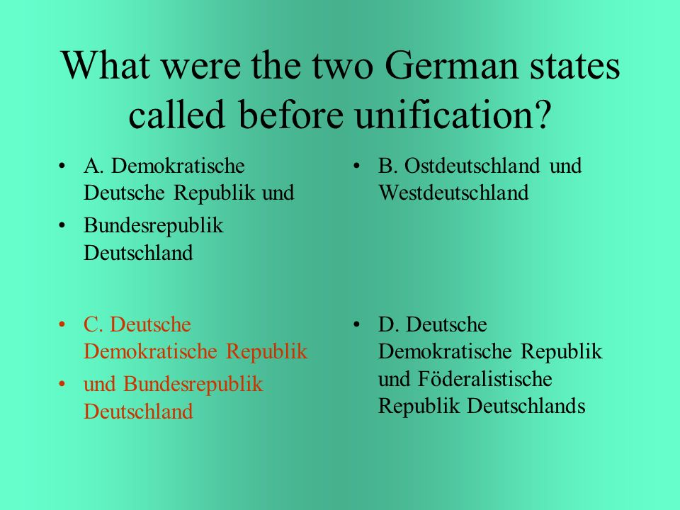 What were the two German states called before unification.