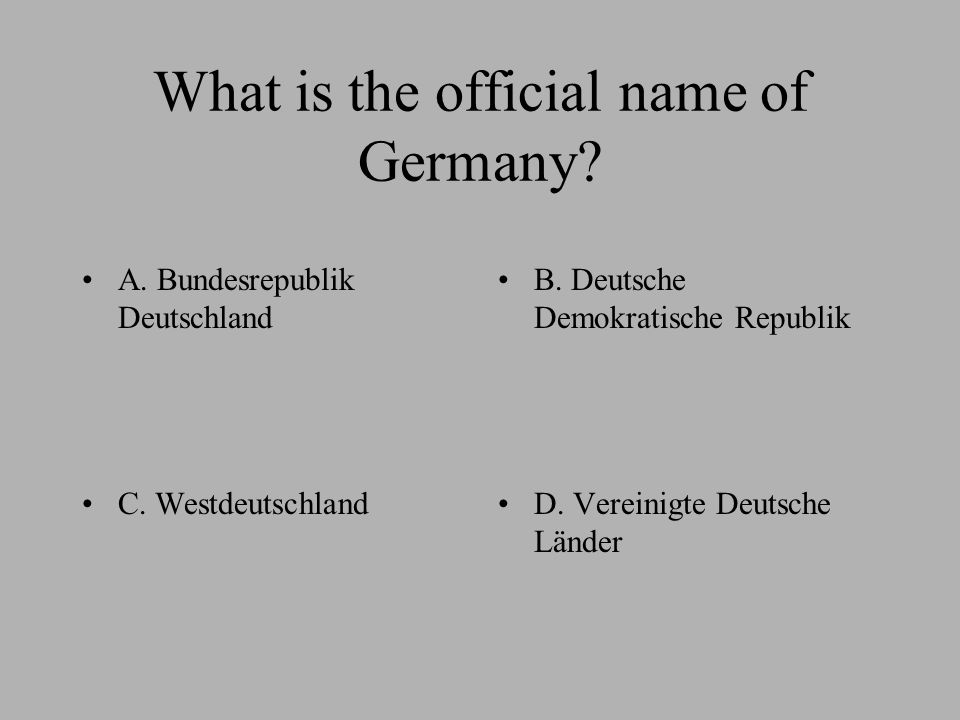 A: 10 B: 16 C: 20D: 12 How many Bundesländer does Germany have