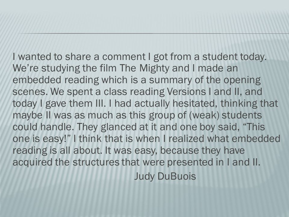 I wanted to share a comment I got from a student today.