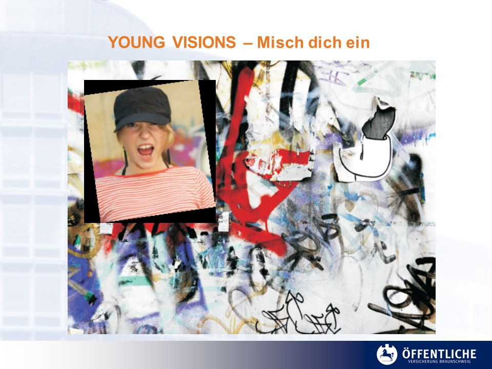 YOUNG VISIONS – Misch dich ein