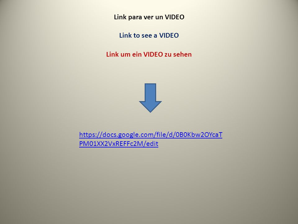 Link para ver un VIDEO Link to see a VIDEO Link um ein VIDEO zu sehen https://docs.google.com/file/d/0B0Kbw2OYcaT PM01XX2VxREFFc2M/edit