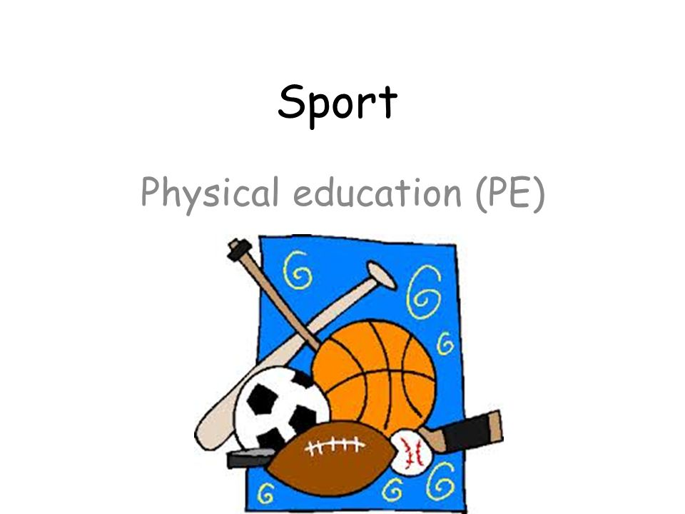 Sport Physical education (PE)