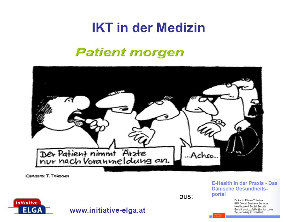www.initiative-elga.at IKT in der Medizin aus:
