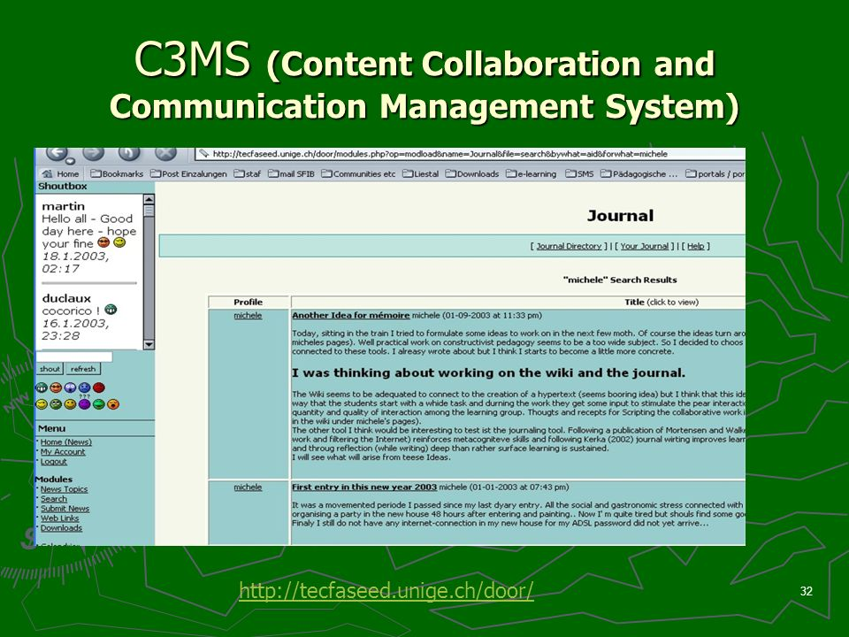 32 C3MS (Content Collaboration and Communication Management System) http://tecfaseed.unige.ch/door/