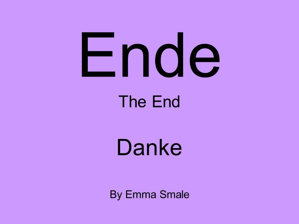 Ende The End Danke By Emma Smale