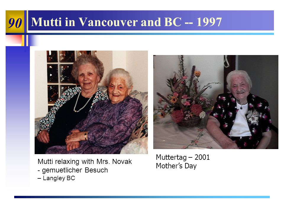 90 Mutti in Vancouver and BC -- 1997 Mutti relaxing with Mrs.