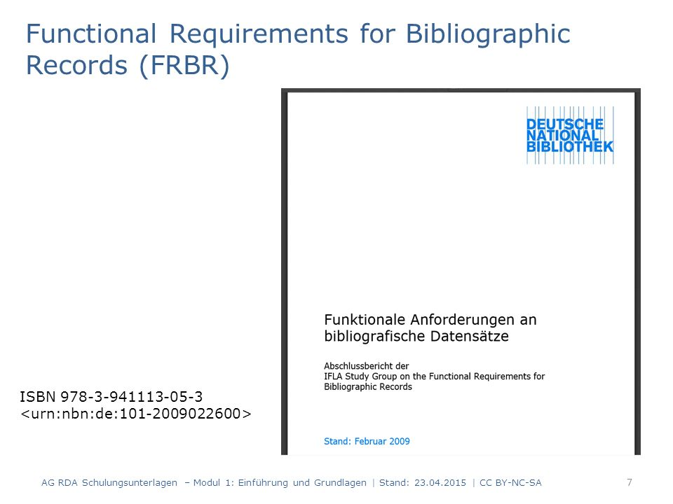 7 Functional Requirements for Bibliographic Records (FRBR) ISBN 978-3-941113-05-3