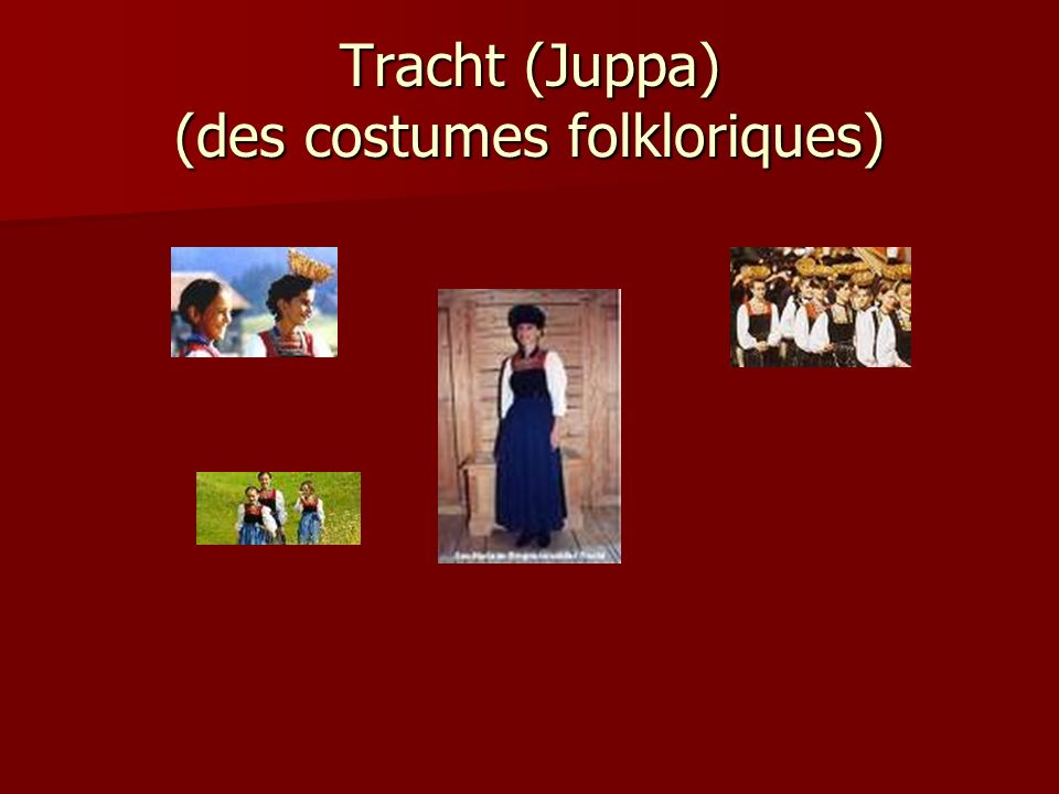 Tracht (Juppa) (des costumes folkloriques)