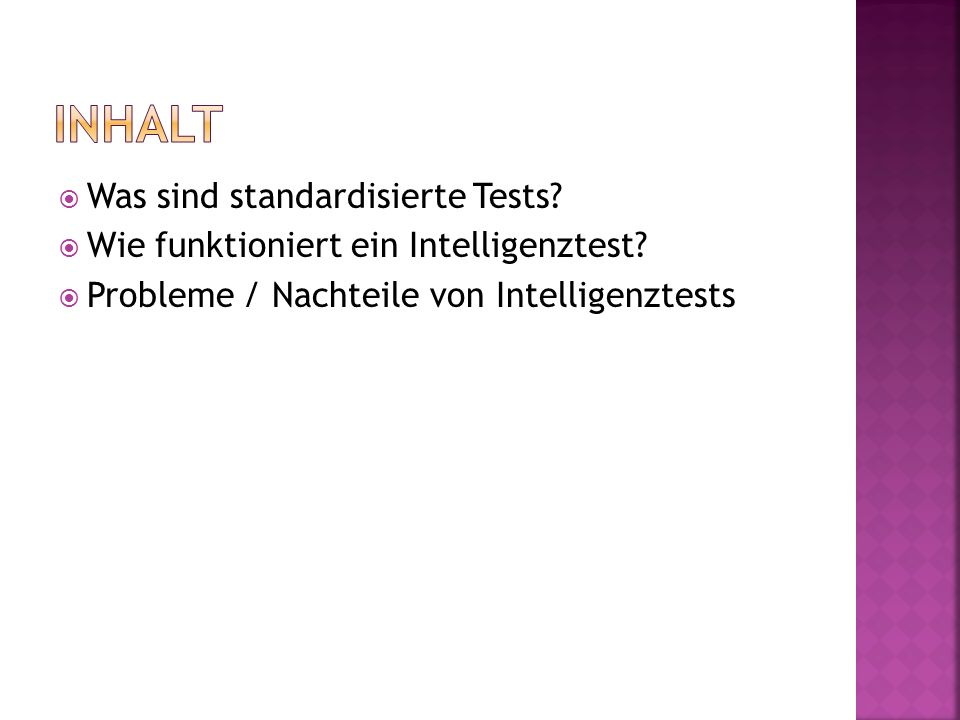  Was sind standardisierte Tests.  Wie funktioniert ein Intelligenztest.