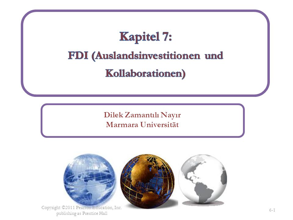 Dilek Zamantılı Nayır Marmara Universität Copyright ©2011 Pearson Education, Inc.