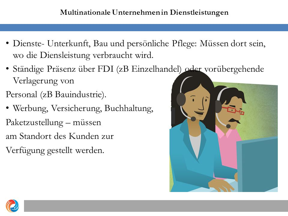 Multinationale Unternehmen in Dienstleistungen Copyright © 2012 Pearson Education, Inc.