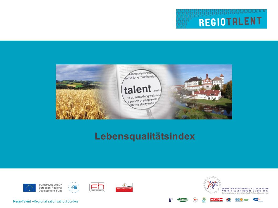 RegioTalent –Regionalisation without borders1 Lebensqualitätsindex