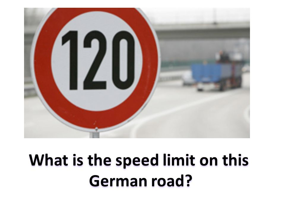 What is the speed limit on this German road