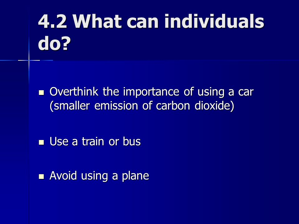 4.2 What can individuals do.