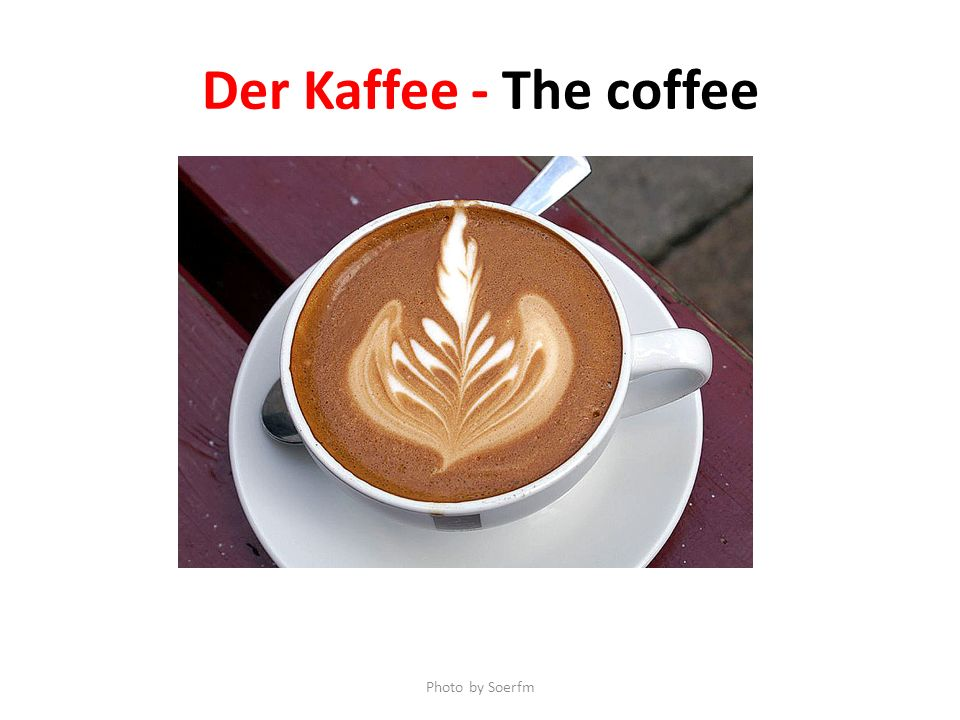Der Kaffee - The coffee Photo by Soerfm