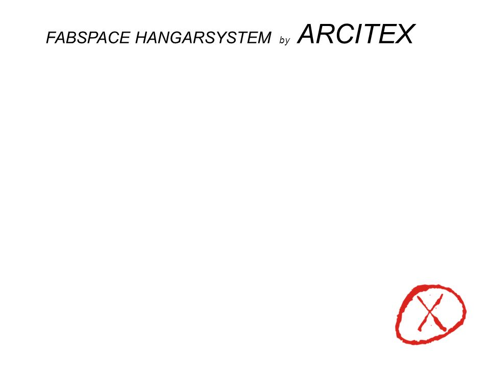 FABSPACE HANGARSYSTEM by ARCITEX