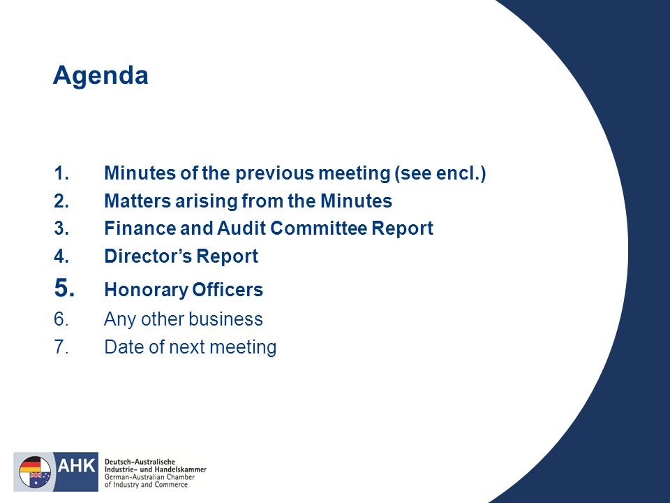Agenda 1.Minutes of the previous meeting (see encl.) 2.Matters arising from the Minutes 3.