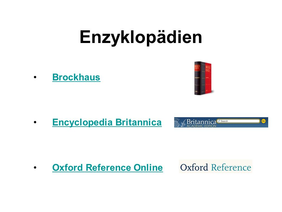 Enzyklopädien Brockhaus Encyclopedia Britannica Oxford Reference Online