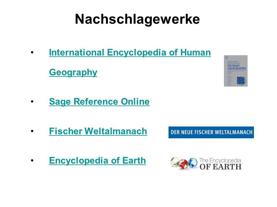 Nachschlagewerke International Encyclopedia of Human GeographyInternational Encyclopedia of Human Geography Sage Reference Online Fischer Weltalmanach Encyclopedia of Earth